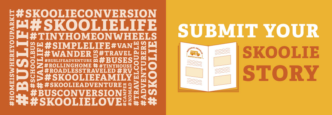 Submit Your Skoolie Story - National Skoolie Association